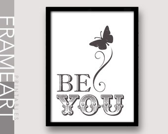 "Printable Wall Art ""BE YOU"" Distressed Print Frame Art, Typography Print, Home Décor, Wall Décor 71DS"