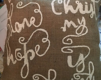 In Christ Alone My Hope is Found Burlap Pillow