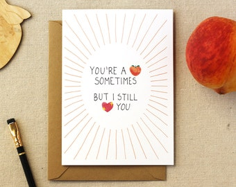 I Still Love You Illustrated Card