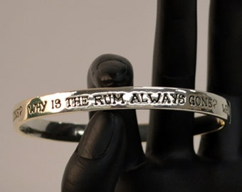 Why is the Rum Always Gone Bangle