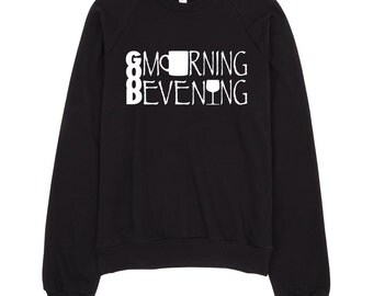 Good Morning Good Evening - Graphic Sweater