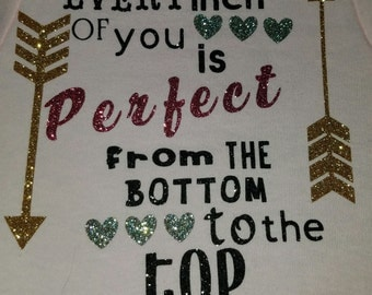 Every inch is perfect onesie