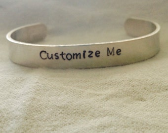 Your favorite quote, hand stamped on a cuff bracelet, personalized gift