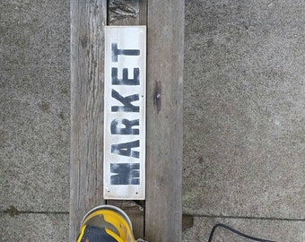 Hand painted, vintage barnwood 'Market' sign.