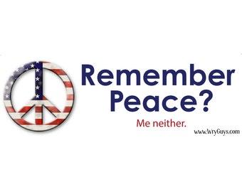 Remember Peace? — Sticker