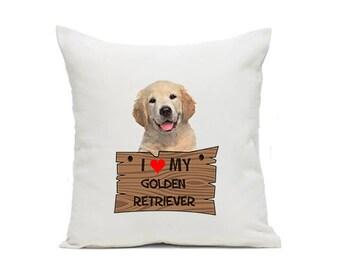 Pillow I Love My GOLDEN RETRIEVER