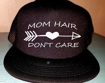 Mom Hair Don't Care Trucker Hat Snapback Hat Custom Trucker Hat Mom Hat Women's Hat New Mom Hat Baby Shower Gift