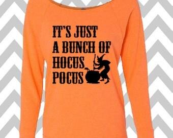 It's Just A Bunch of Hocus Pocus Sweatshirt Oversized 3/4 Sleeve Sweatshirt Halloween Party Costume Shirt Funny Halloween Sweatshirt