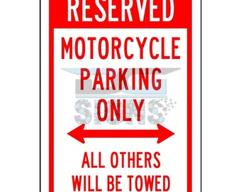 Reserved Motorcycle Parking Only - aluminum sign 8x12