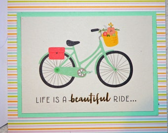 Life is a beatiful ride