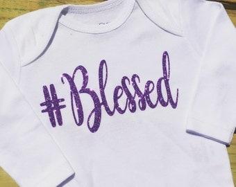 Blessed Onesie or Shirt, Baby Gift, Hashtag onesie, Blessed, Glitter Onesie