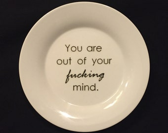 Out of Your Effing Mind plate
