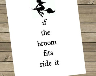 If The Broom Fits Printable