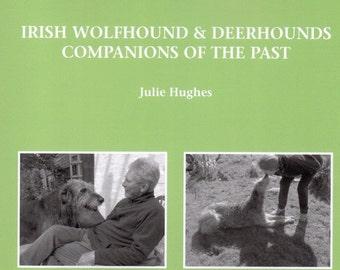 Irish Wolfhound & Deerhounds Companions of the Past, new book