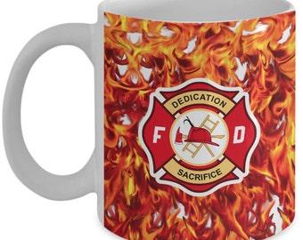 Firefighter Coffee Mug, Dedication & Sacrifice Firefighters Mug - Gift For Fireman,Fireman Coworker Cup