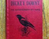 Dickey Downy The Autobiography of a Bird 1899 Hardback Book Phoenix Edition by Patterson