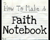 How To Make A Faith Notebook - Prayer Journal - Bible Journaling Guide - Great for Bible Study Classes