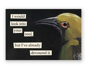 Devour Your Soul Magnet - Bird - Humor - Gift - Mincing Mockingbird