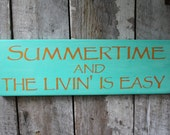 Primitive Wood Sign Summertime & the livin is Easy Deck Patio Porch Decor Boho Summer Country Farmhouse Cottage Chic Boho Music Lryics