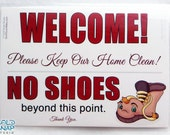 """WELCOME, REMOVE SHOES at the Door Sign, No Shoes in the House 5"""" x 7"""" Signs - Brown Boot"""