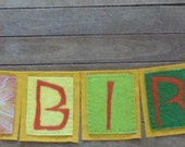 RESERVED Needle Felted Wool Felted Banner Happy Birthday RESERVED