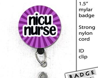 NICU Nurse Mylar Button 1.5 inch Badge Reel Swivel clip ID