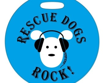 Luggage Tag - Rescue Dogs Rock - 2.5 inch or 4 Inch Round Plastic Bag Tag