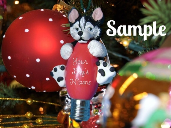 black & white blue eyes Siberian Husky Christmas Holidays Light Bulb Ornament Sally's Bits of Clay PERSONALIZED FREE with dog's name