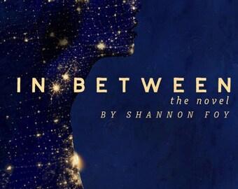 In Between: the novel (paperback)