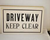 Vintage Letterpress Sign Cardstock Letterpress Sign Driveway Keep Clear