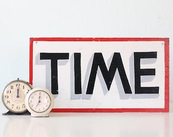 Vintage TIME Sign