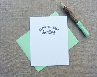 Letterpress Greeting Card  - Birthday Card - Stuff My Friends Say - Happy Birthday Darling - STF-098