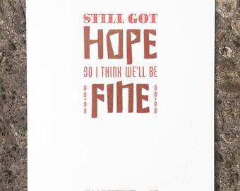 Still Got Hope letterpress print