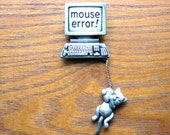 Cat Jewelry Cat Mouse Error Pin