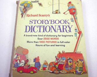 Richard Scarry's Storybook Dictionary Vintage 1960s Children's Book Includes Over 2500 Words and 1000 Pictures
