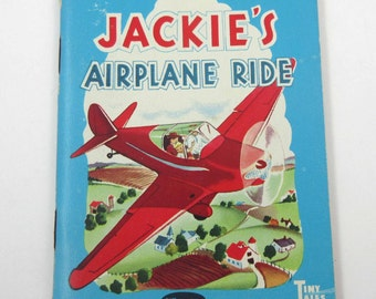 Jackie's Airplane Ride Vintage 1940s Whitman Tiny Tales Children's Book Illustrated by Mary Alice Stoddard