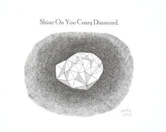 Shine On You Crazy Diamond Ink Drawing Print Geometric Art Illustration Black & White Wall Art Inspirational Quote Minimalist Home Decor