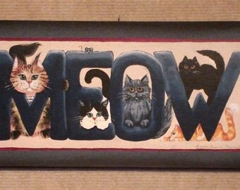 MEOW!  Cute cat sign on wood by artist Laurie Sherrell Maurey