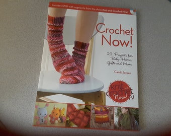Crochet Now by Candice Jensen with CD