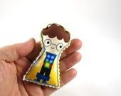 Superhero Brooch HARRY - lovable nerd.