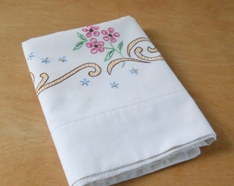 Vintage Single Pillowcase • Hand Embroidered White Pillowcase • Single Vintage Floral Pillowcase Pink Orange Blue