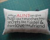 Only an Aunt..... Pillow