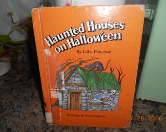 1979 HB Book Haunted Houses on Halloween By Lillie Patterson Illustrations by Doug Cushman