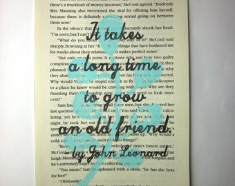 Friend print on a book page, It takes a long time to grow and old friend, friend quote