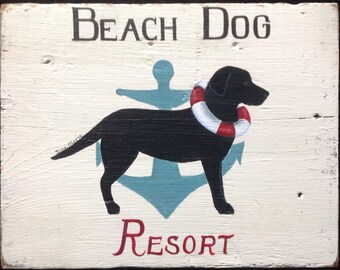 Beach Dog Resort Sign -  hand painted Black Labrador Retreiver on vintage wood
