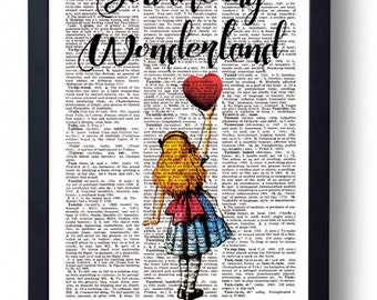 Original Art Print on A Vintage Dictionary Book Page / Alice in Wonderland / Quote / Kitsch / You Are My Wonderland