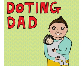 Father's Day Card - Doting Dad