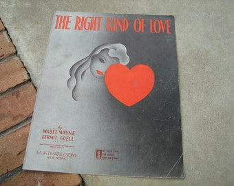 1943  vintage sheet music ( The right kind of love  )
