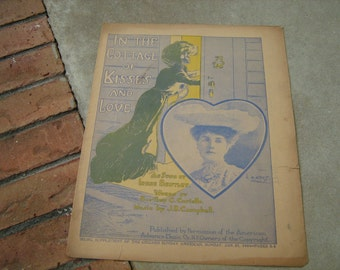 1903  vintage sheet music (  In the coooage of kisses and love )