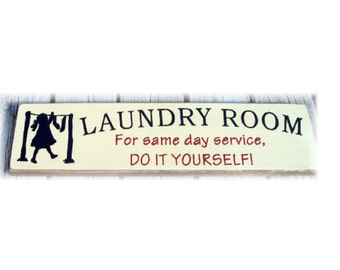 Laundry Room for same day service do it yourself primitive wood sign